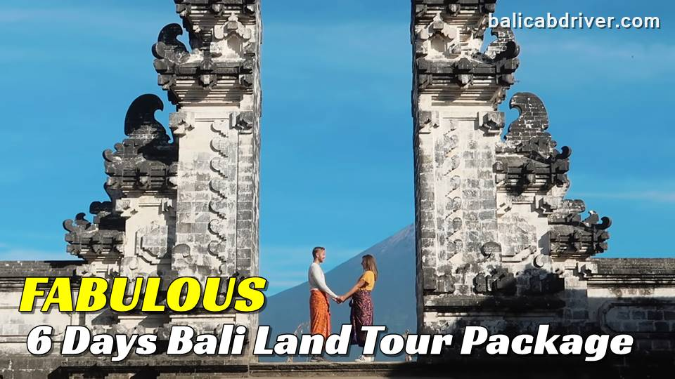 Fabulous 6 Days Bali Land Tour Package 2